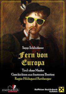 Fern von Europa @ Kultur Quartier Kufstein